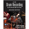 Hal Leonard The Drum Recording Handbook 2nd Edition « Technical Book