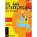 Instructional Book AMA Die AMA Gitarrenschule für Kinder