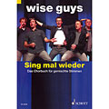 Choir Sheet Musik Schott Wise Guys - Sing mal wieder